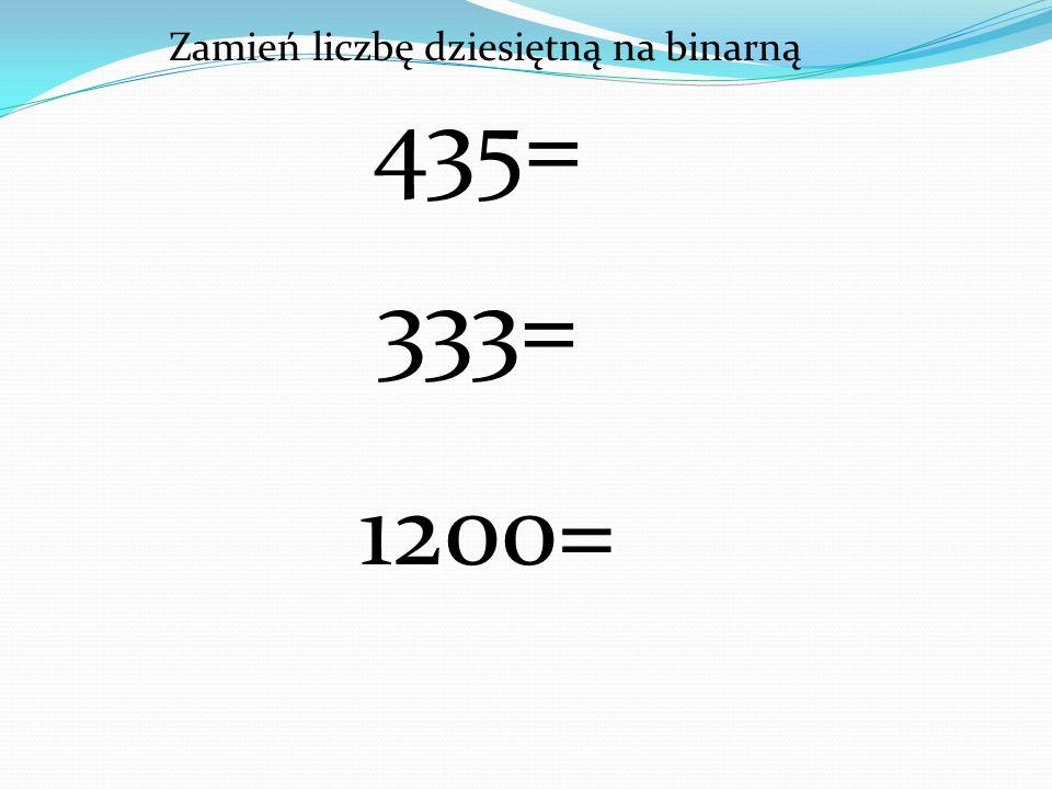 Zamień liczbę dziesiętną na binarną
