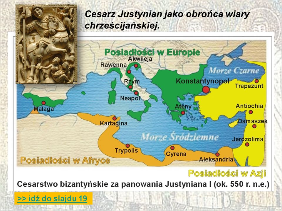Cesarz Justynian jako obrońca wiary chrześcijańskiej.
