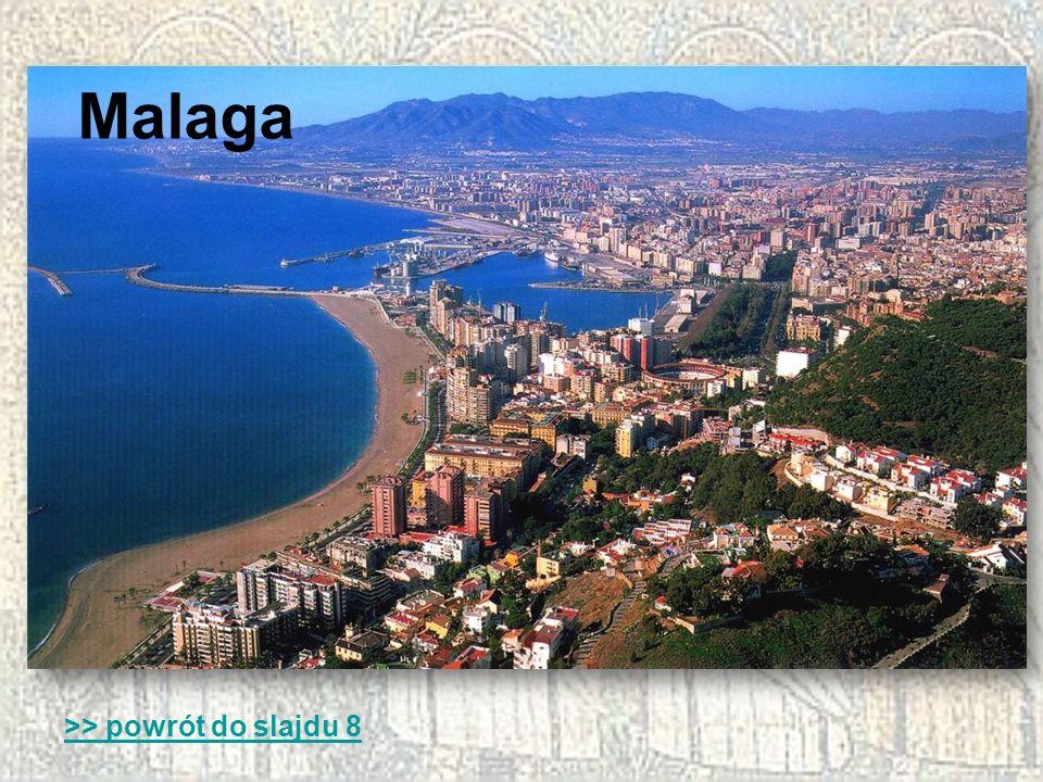 Malaga >> powrót do slajdu 8