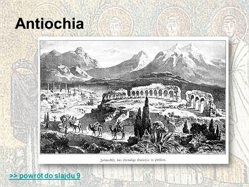Antiochia >> powrót do slajdu 9