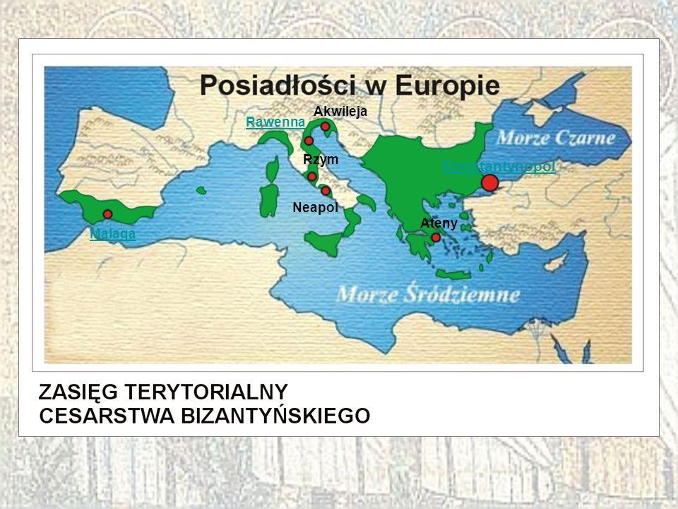 Akwileja Rawenna Rzym Konstantynopol Neapol Ateny Malaga