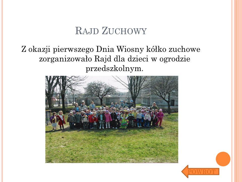 Rajd Zuchowy Z okazji pierwszego Dnia Wiosny kółko zuchowe zorganizowało Rajd dla dzieci w ogrodzie przedszkolnym.