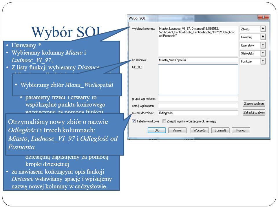 Wybór SQL Wybieramy zbiór Miasta_Wielkopolski
