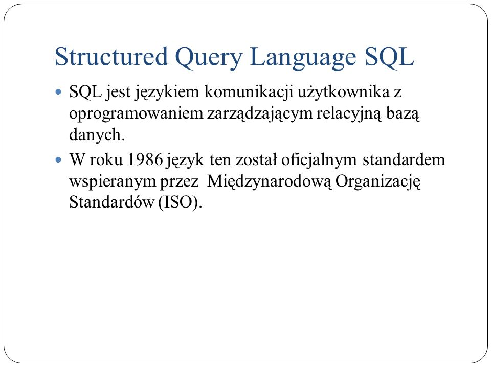 Structured Query Language SQL