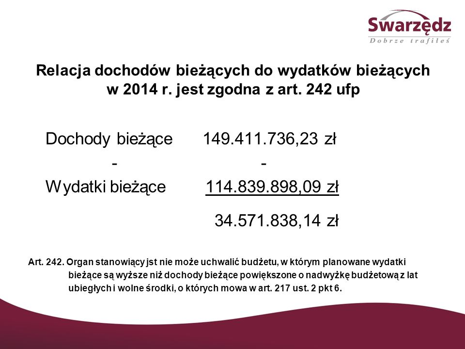 Relacja dochodów bieżących do wydatków bieżących w 2014 r