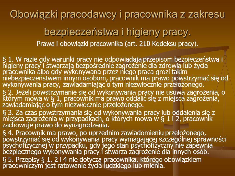 Prawa i obowiązki pracownika (art. 210 Kodeksu pracy).