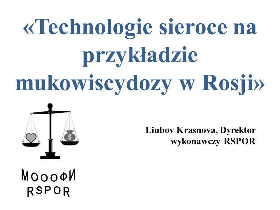 «Technologie sieroce na przykładzie mukowiscydozy w Rosji»