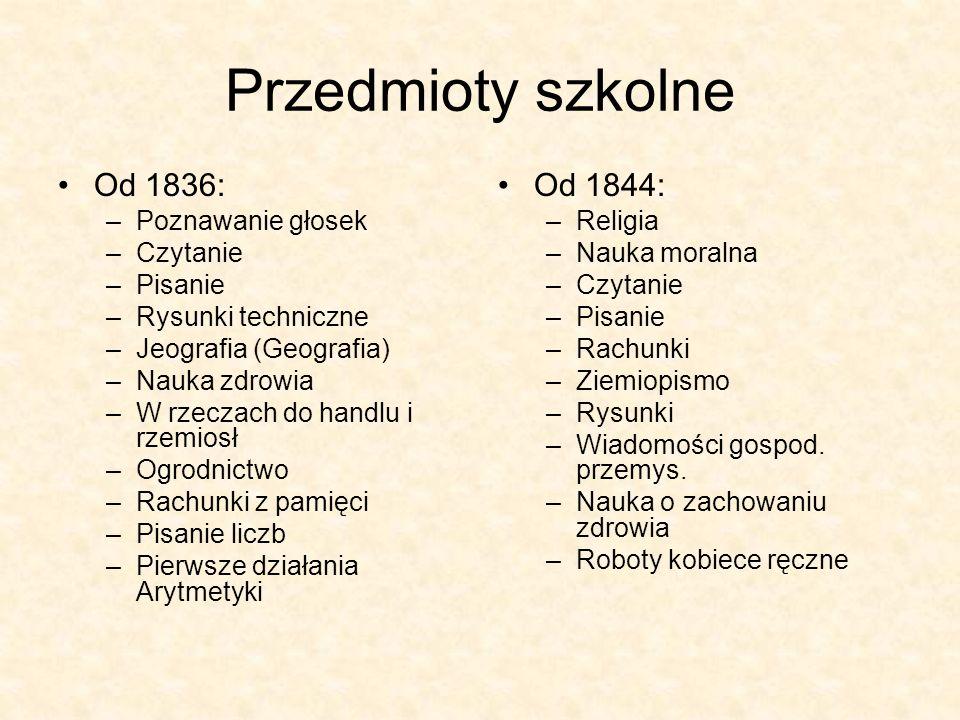 Przedmioty szkolne Od 1836: Od 1844: Poznawanie głosek Czytanie
