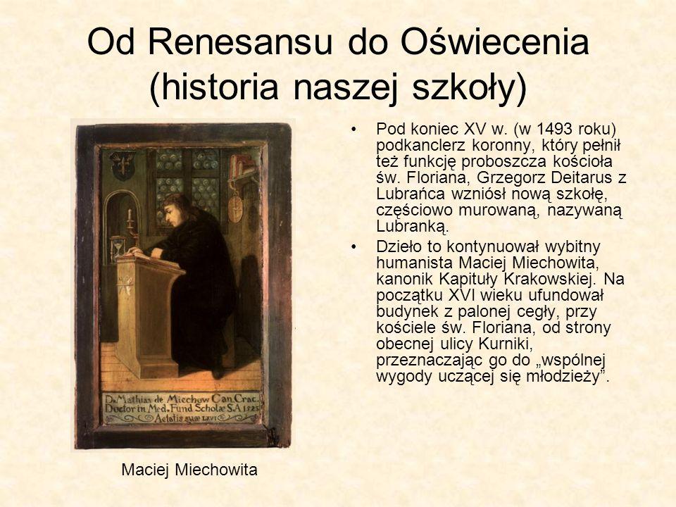 Od Renesansu do Oświecenia (historia naszej szkoły)