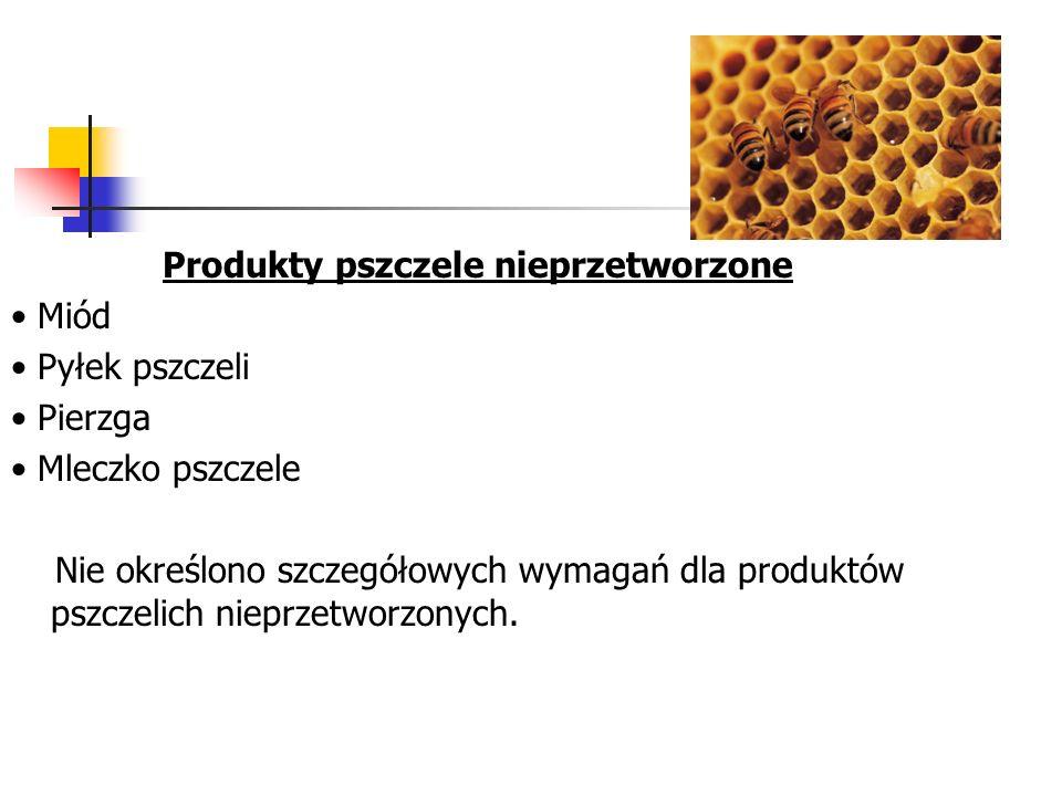 Produkty pszczele nieprzetworzone