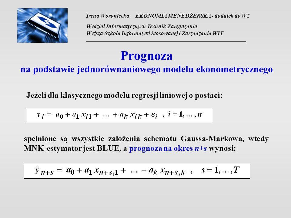 Prognoza na podstawie jednorównaniowego modelu ekonometrycznego