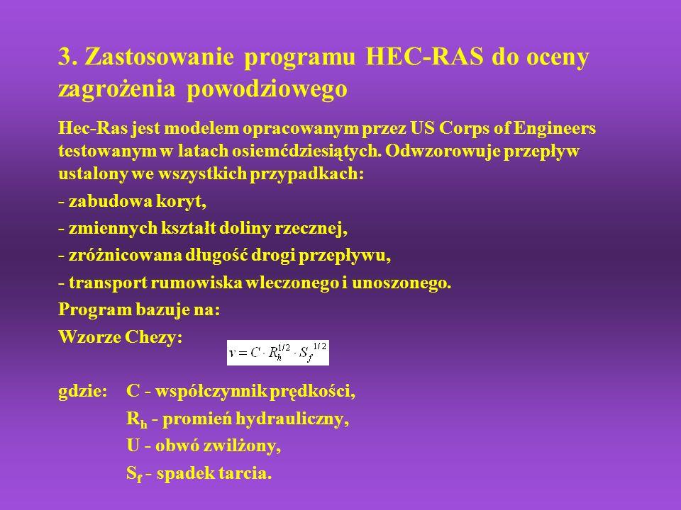 3. Zastosowanie programu HEC-RAS do oceny zagrożenia powodziowego