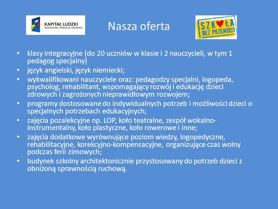 Nasza oferta klasy integracyjne (do 20 uczniów w klasie i 2 nauczycieli, w tym 1 pedagog specjalny)