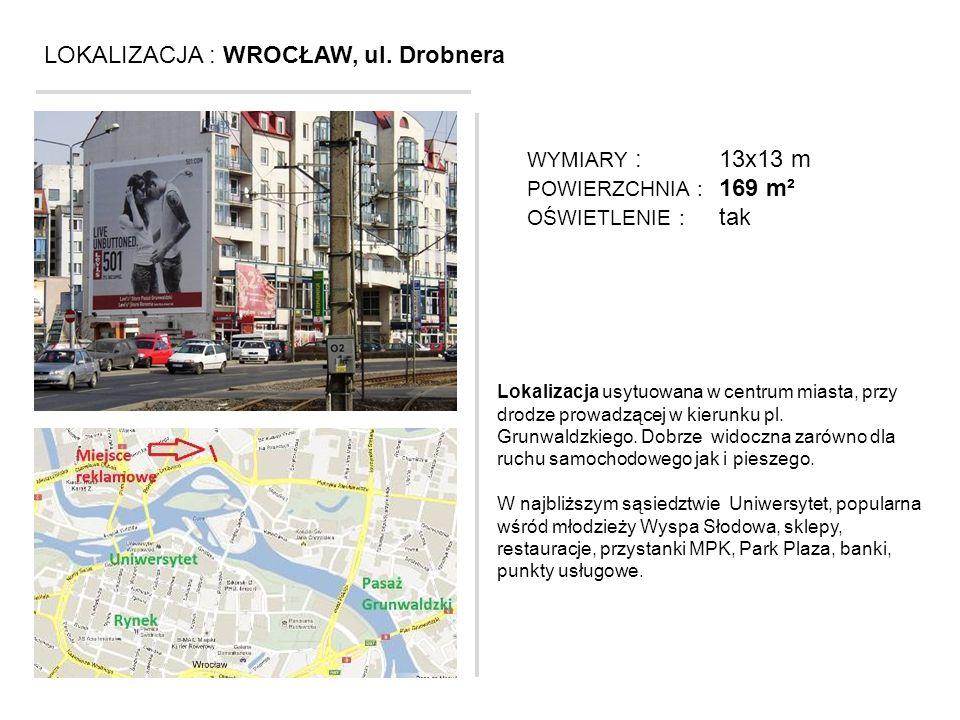 LOKALIZACJA : WROCŁAW, ul. Drobnera