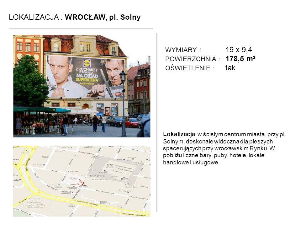 LOKALIZACJA : WROCŁAW, pl. Solny