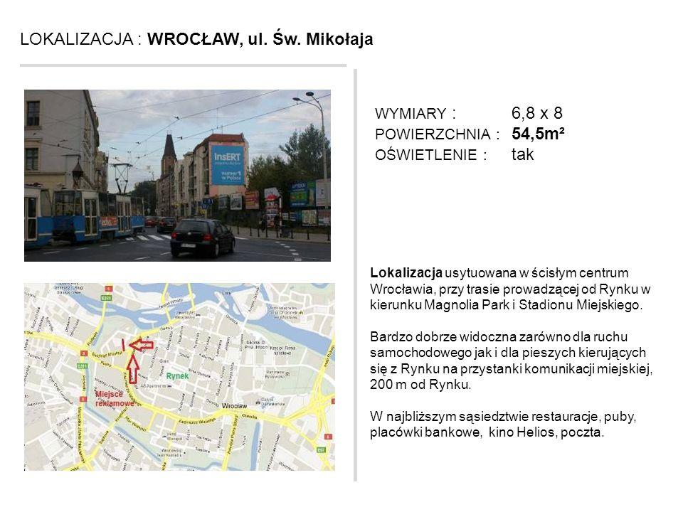 LOKALIZACJA : WROCŁAW, ul. Św. Mikołaja
