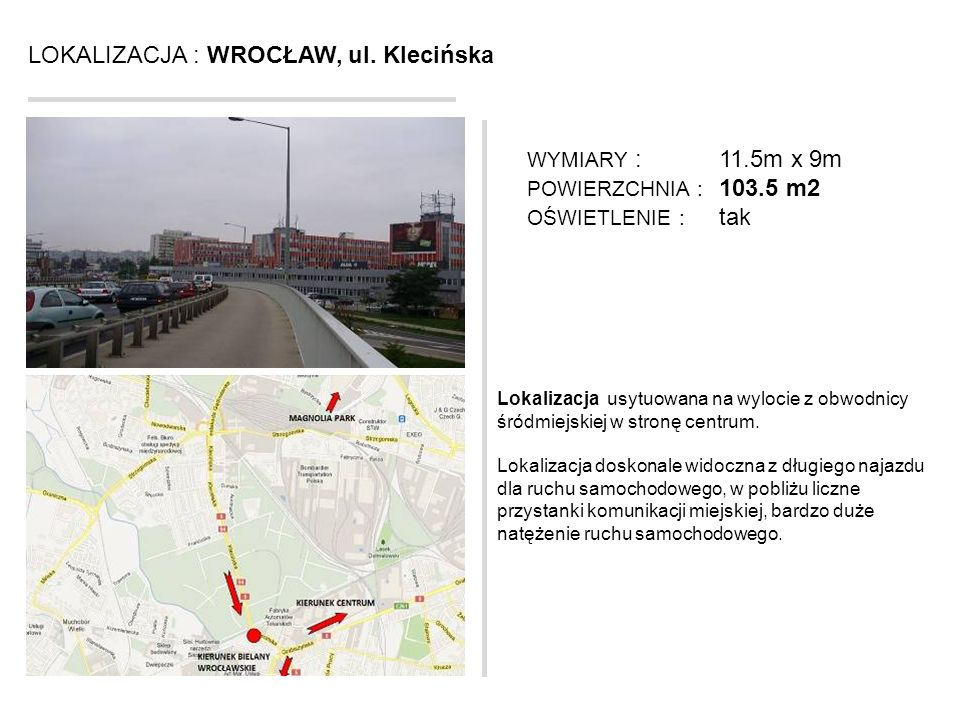LOKALIZACJA : WROCŁAW, ul. Klecińska