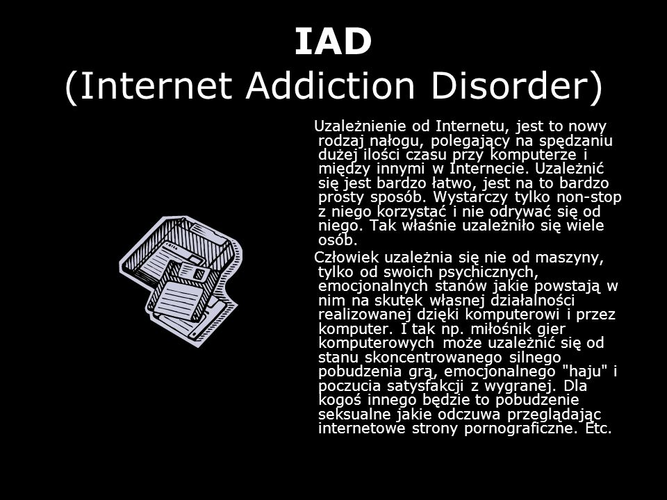 IAD (Internet Addiction Disorder)