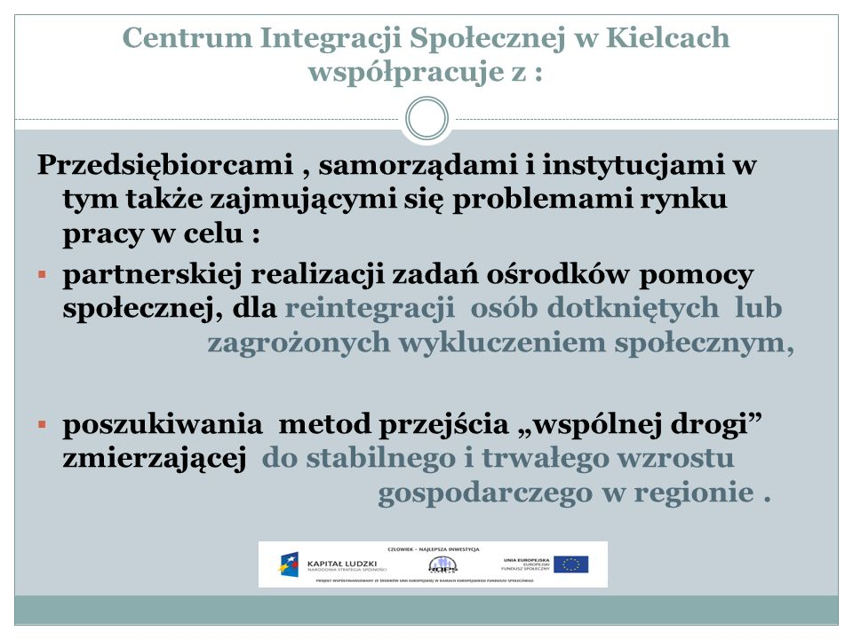 Centrum Integracji Społecznej w Kielcach współpracuje z :
