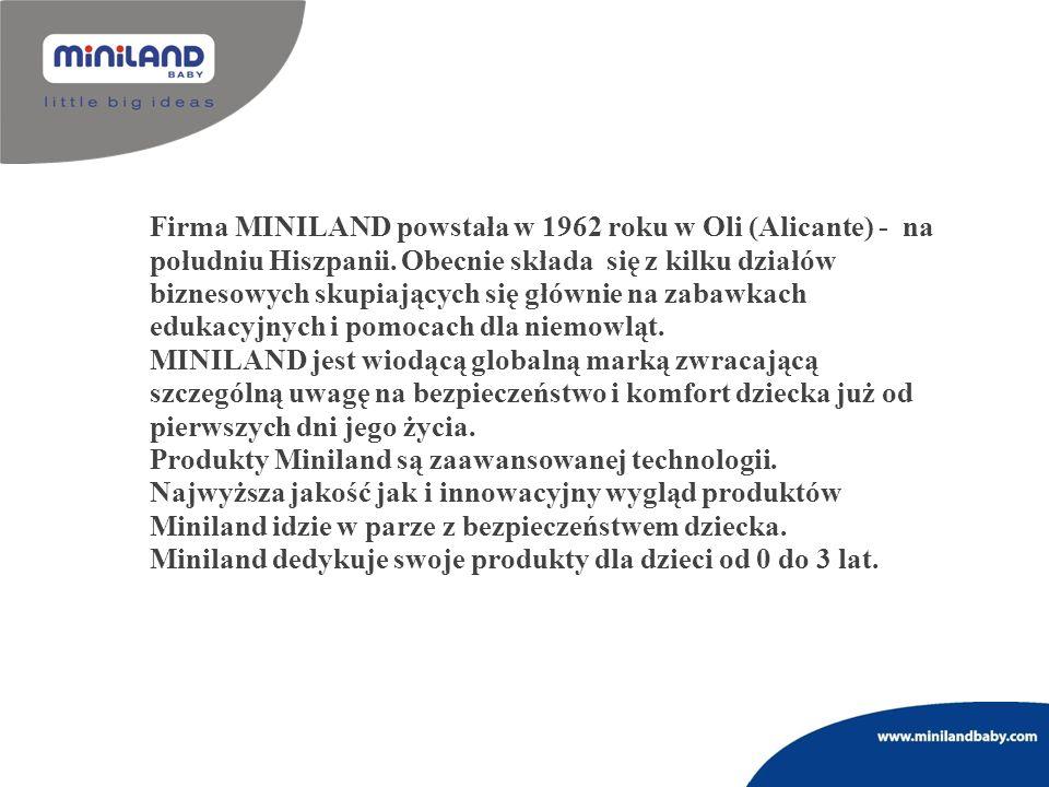 Firma MINILAND powstała w 1962 roku w Oli (Alicante) - na południu Hiszpanii. Obecnie składa się z kilku działów biznesowych skupiających się głównie na zabawkach edukacyjnych i pomocach dla niemowląt.