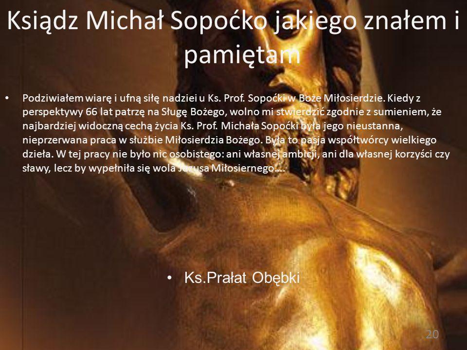 Ksiądz Michał Sopoćko jakiego znałem i pamiętam