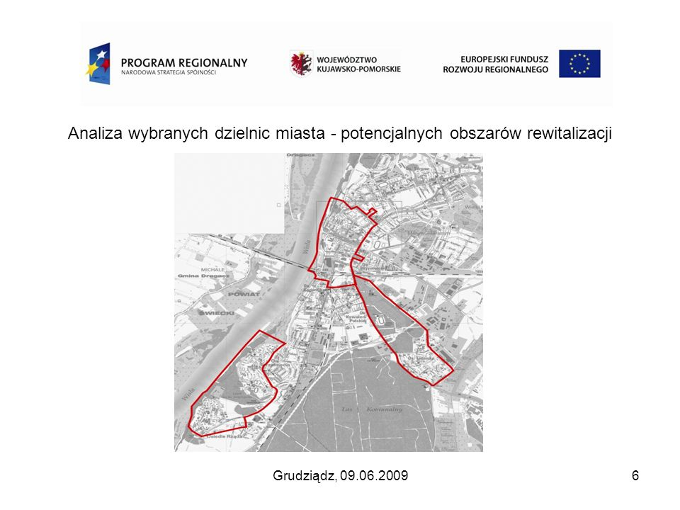 Analiza wybranych dzielnic miasta - potencjalnych obszarów rewitalizacji