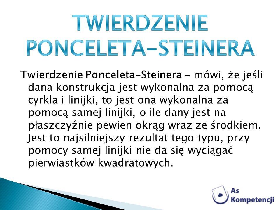 TWIERDZENIE PONCELETA-STEINERA