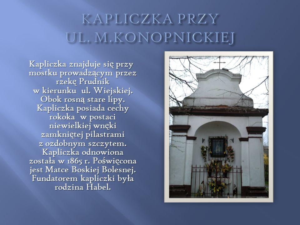 KAPLICZKA PRZY UL. M.KONOPNICKIEJ