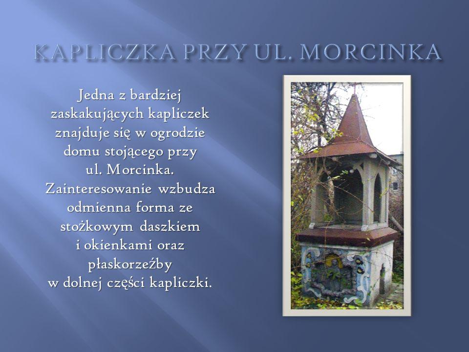 KAPLICZKA PRZY UL. MORCINKA