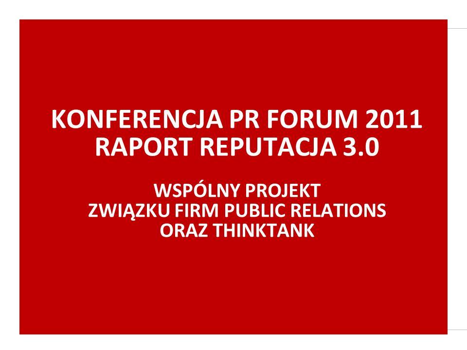 KONFERENCJA PR FORUM 2011 RAPORT REPUTACJA 3