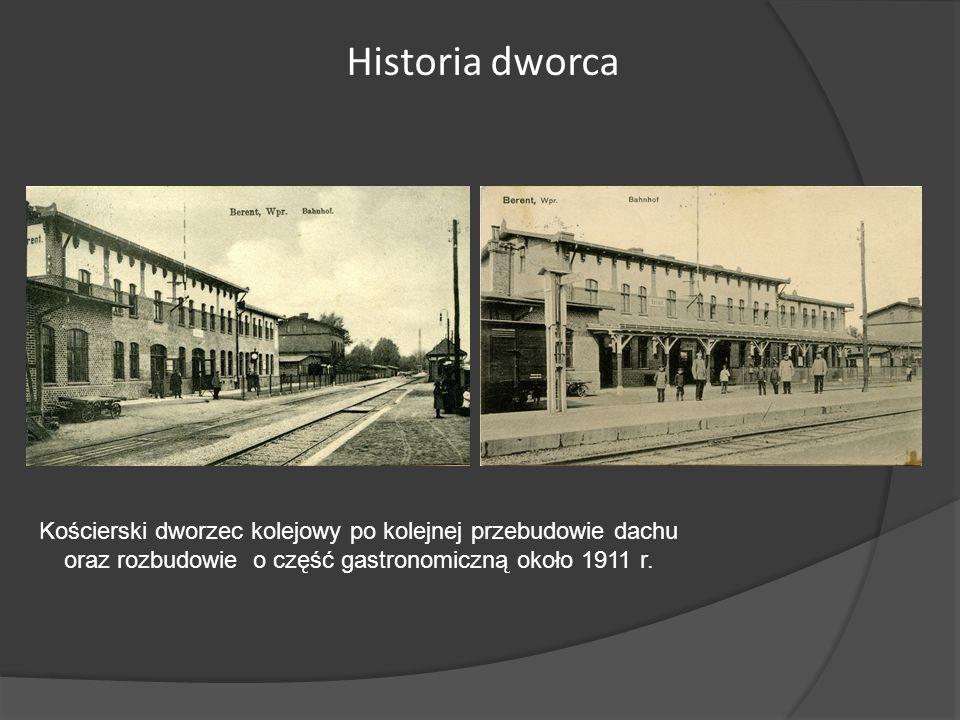 Historia dworca Kościerski dworzec kolejowy po kolejnej przebudowie dachu.