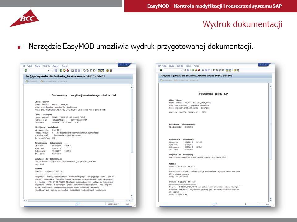 Wydruk dokumentacji Narzędzie EasyMOD umożliwia wydruk przygotowanej dokumentacji.
