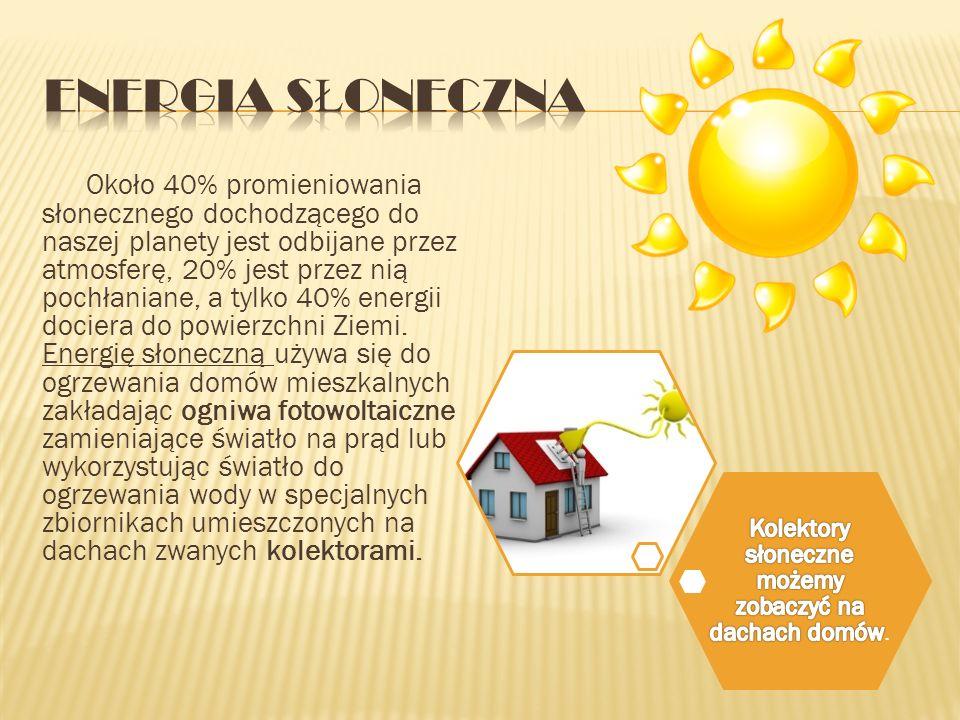 Kolektory słoneczne możemy zobaczyć na dachach domów.