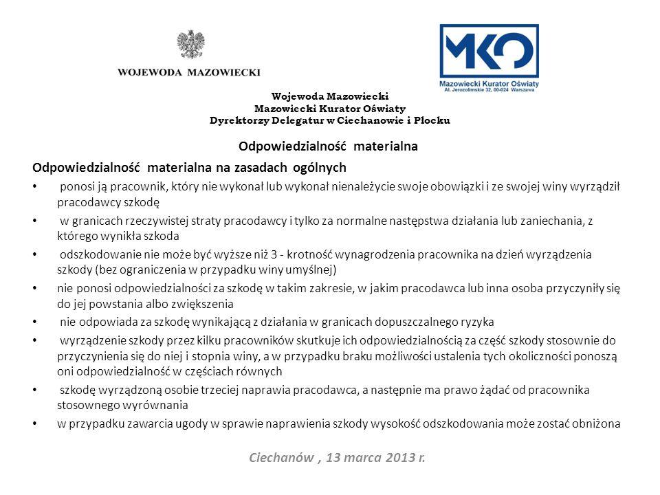 Odpowiedzialność materialna Ciechanów , 13 marca 2013 r.