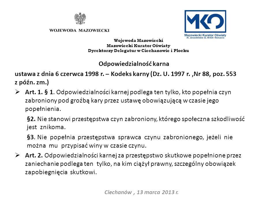 Dyrektorzy Delegatur w Ciechanowie i Płocku Odpowiedzialność karna
