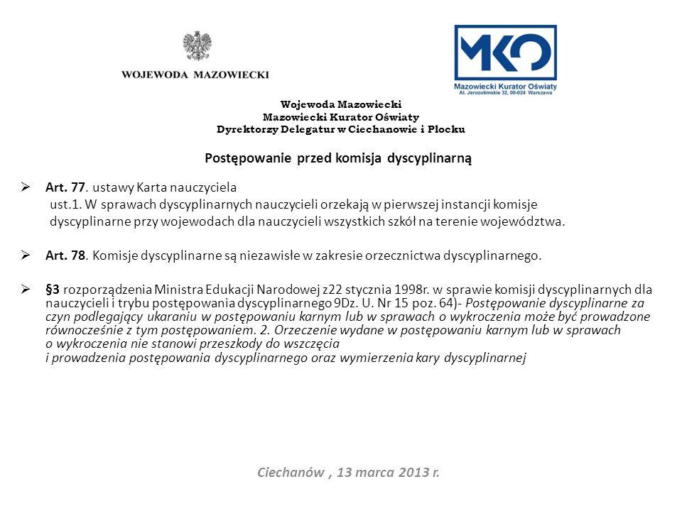 Postępowanie przed komisja dyscyplinarną Ciechanów , 13 marca 2013 r.
