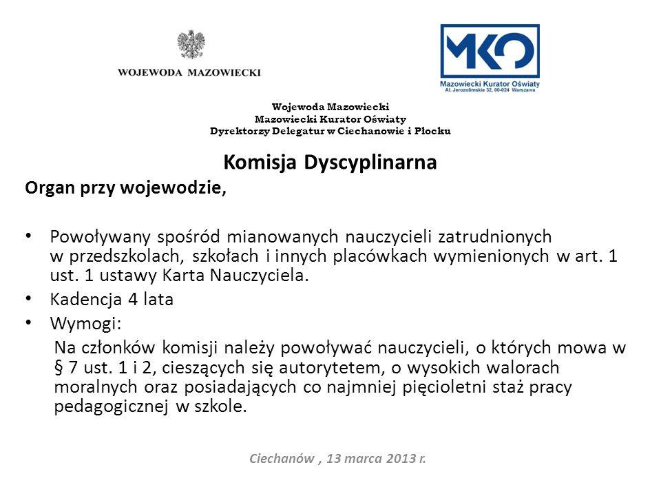 Dyrektorzy Delegatur w Ciechanowie i Płocku Komisja Dyscyplinarna