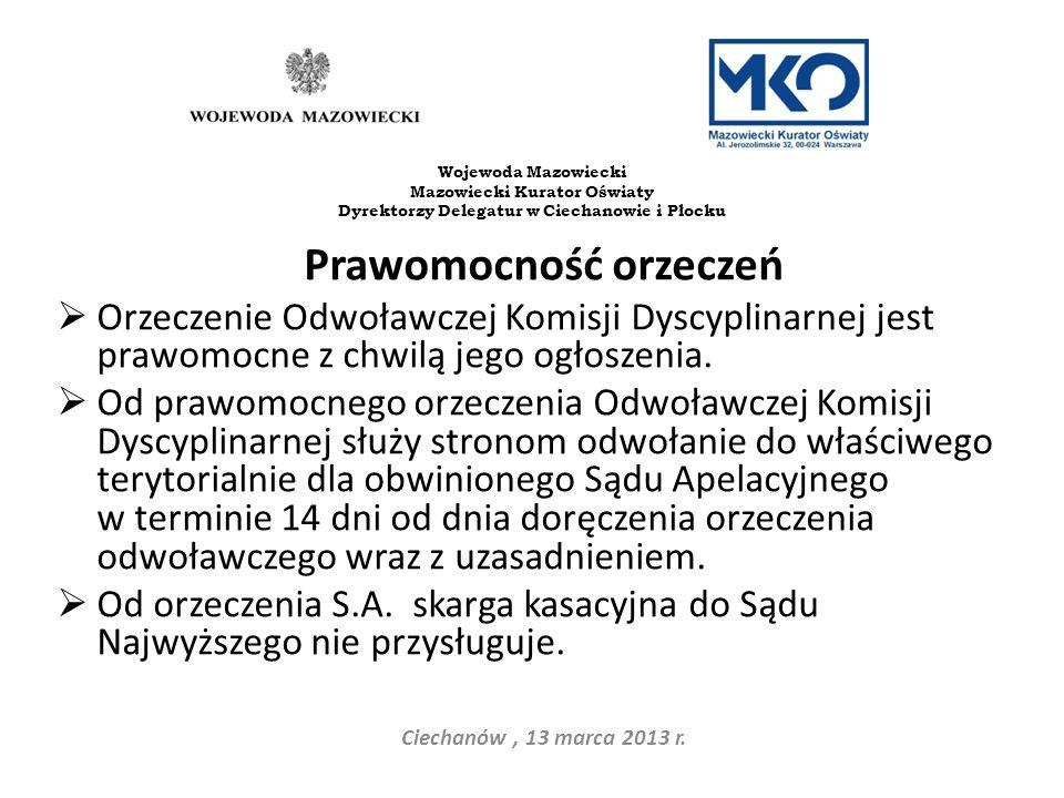 Dyrektorzy Delegatur w Ciechanowie i Płocku Prawomocność orzeczeń