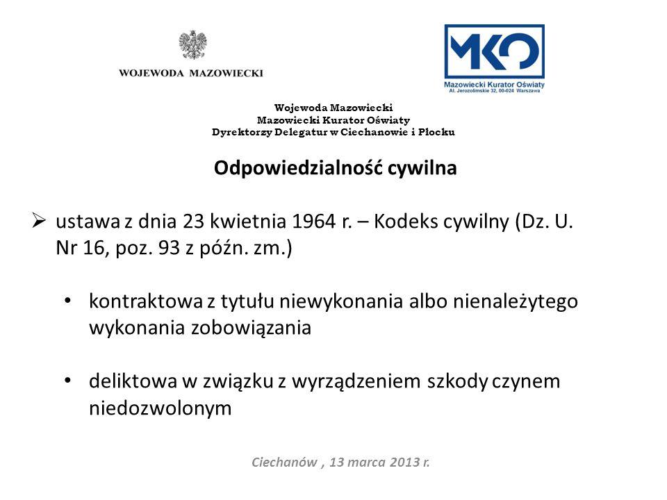 Dyrektorzy Delegatur w Ciechanowie i Płocku Odpowiedzialność cywilna