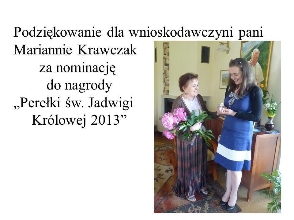 """Podziękowanie dla wnioskodawczyni pani Mariannie Krawczak za nominację do nagrody """"Perełki św."""