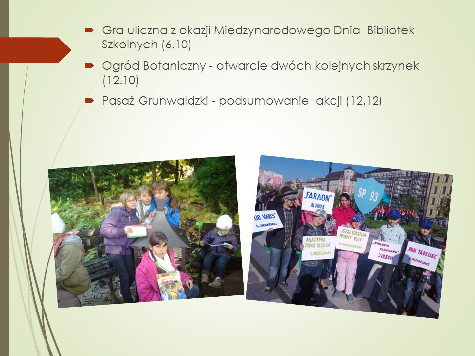 Gra uliczna z okazji Międzynarodowego Dnia Bibliotek Szkolnych (6.10)