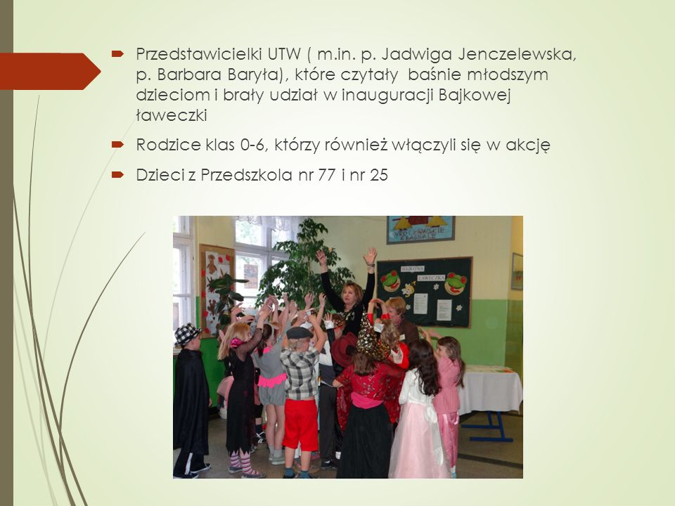 Przedstawicielki UTW ( m. in. p. Jadwiga Jenczelewska, p