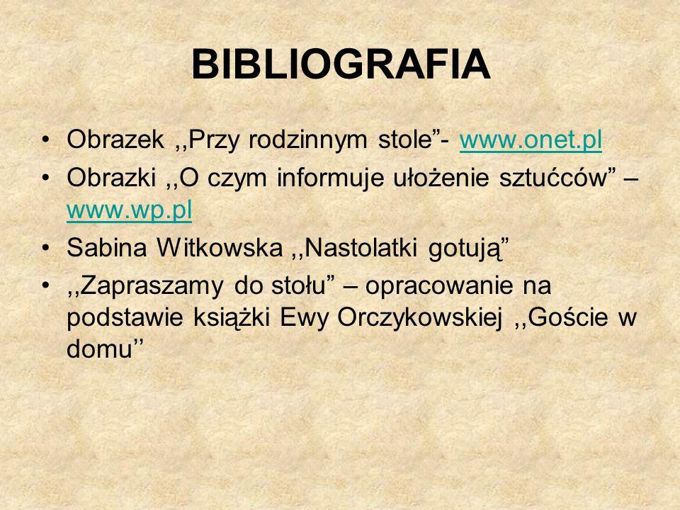 BIBLIOGRAFIA Obrazek ,,Przy rodzinnym stole - www.onet.pl