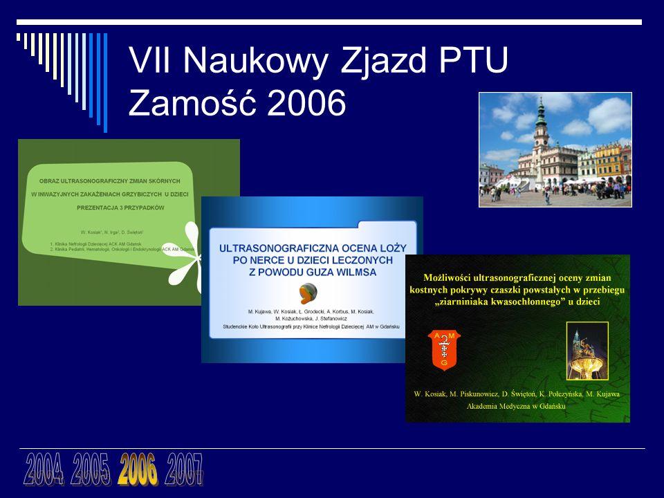 VII Naukowy Zjazd PTU Zamość 2006