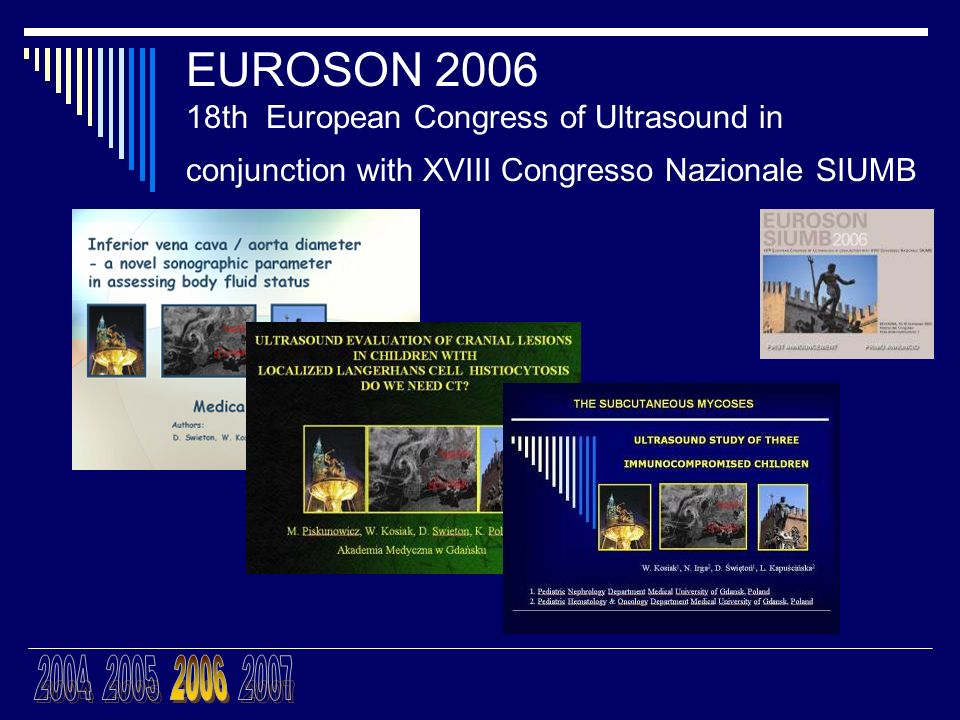 EUROSON 2006 18th European Congress of Ultrasound in conjunction with XVIII Congresso Nazionale SIUMB