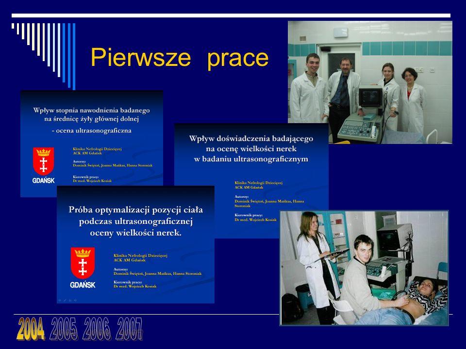 Pierwsze prace 2004 2005 2006 2007