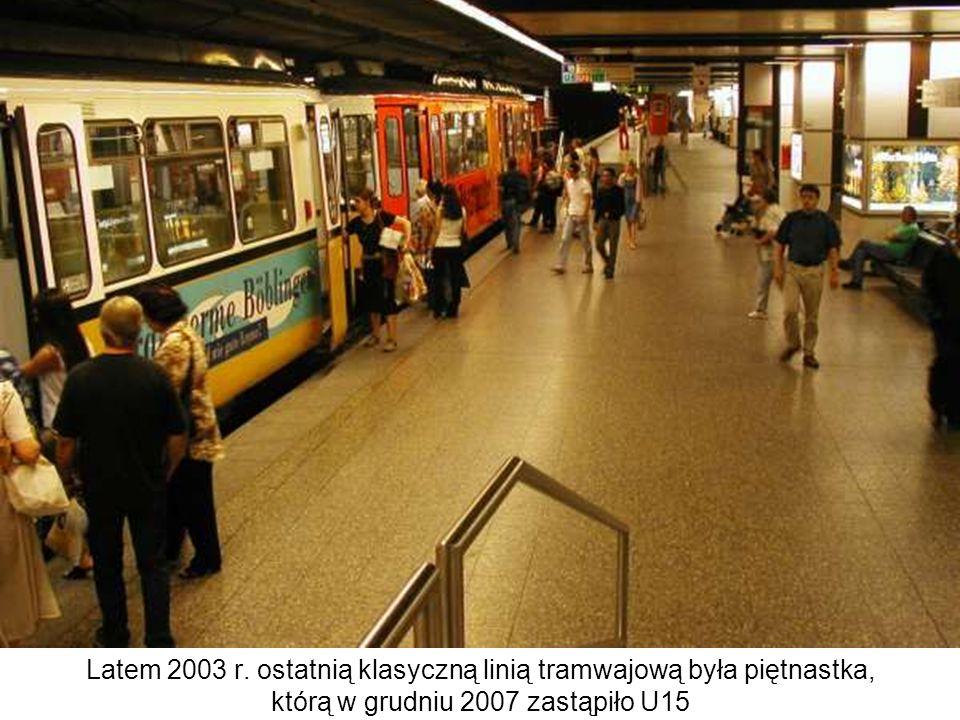 Latem 2003 r. ostatnią klasyczną linią tramwajową była piętnastka,