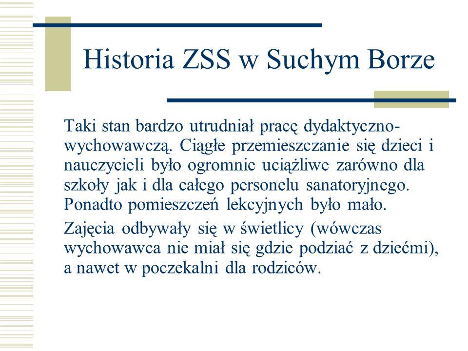 Historia ZSS w Suchym Borze