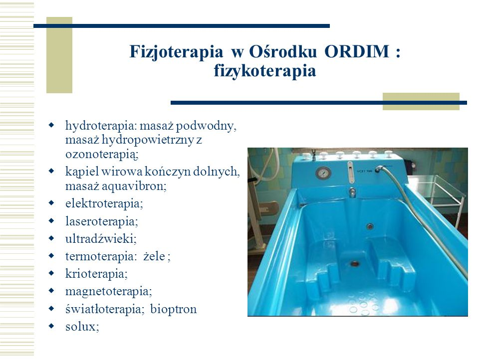 Fizjoterapia w Ośrodku ORDIM : fizykoterapia