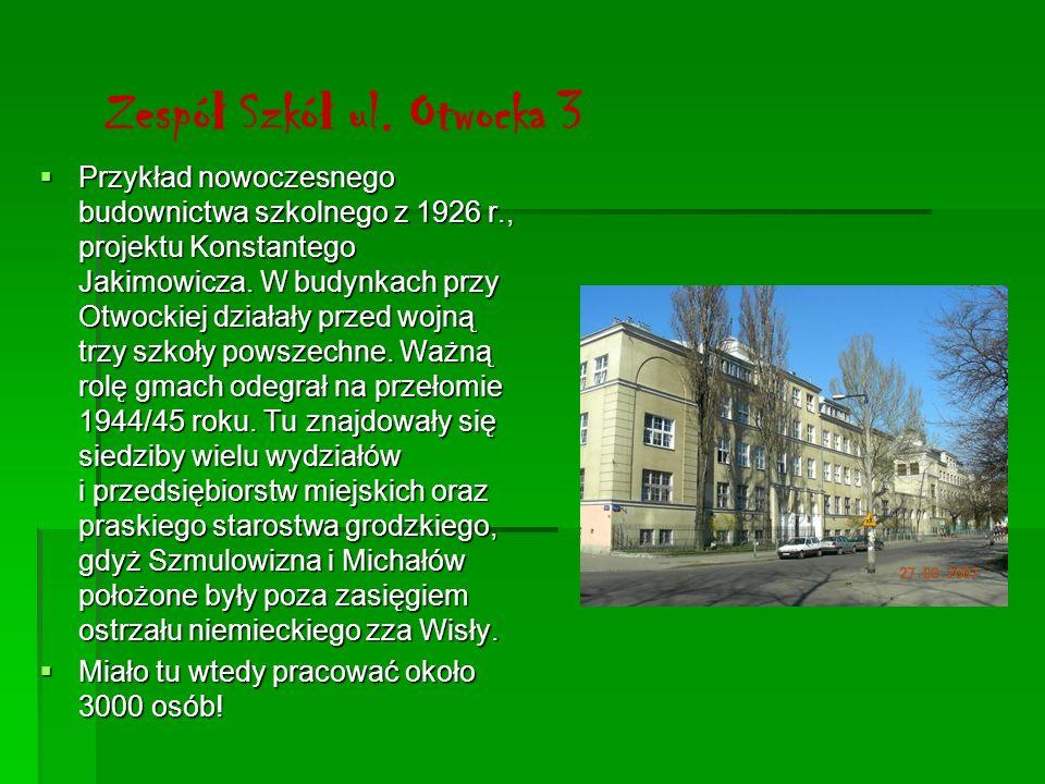 Zespół Szkół ul. Otwocka 3